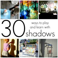 Kids love to play and learn with shadows. Here you will find 30 fun and unique shadow play ideas for children {via Octavia and Vicky}