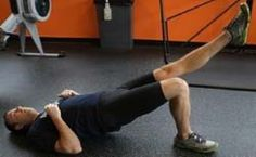 Calf Exercise 2. Single leg glute bridge (use stability ball for added difficulty) x 15-20 with each leg