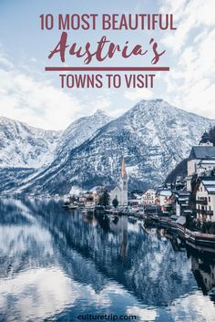 The 10 Most Beautiful Towns In Austria by the Culture Trip