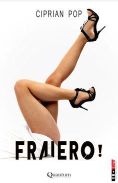 Ciprian Pop - Fraiero! - - elefant.ro Japanese Girl, Ebook Pdf, Books, Link, Google, Girls, Movies, Literatura, Japan Girl