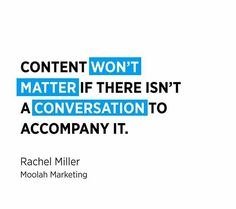 Content Won't matter if there isn't a Conversation to accompany it . Facebook Marketing, Online Marketing, Content Marketing Strategy, Marketing Quotes, Digital Marketing Services, Business Branding, App Development, Ecommerce, Conversation