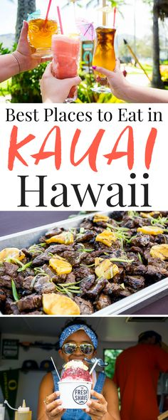 Planning a trip to Kawaii? These are the 10 Best Places to Eat In Kauai, don't miss them!