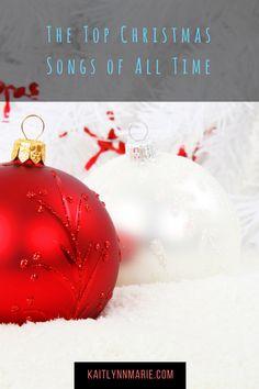 My Top Christmas Songs | Kaitlynn Marie