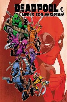 Deadpool & The Mercs for Money Vol. 2: IvX
