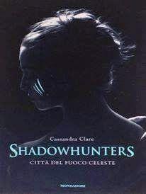 shadowhunters città del fuoco celeste