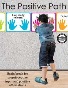Positive Affirmations for Kids - The Positive Path Combine positive affirmations for kids and proprioceptive input with The Positive Path. Children can jump along the path or do wall push-ups while they read words of encouragement. Sensory Wall, Sensory Activities, Behavior Management, Classroom Management, Positive Affirmations For Kids, Sensory Pathways, Wall Push Ups, Conscious Discipline, Positive Discipline