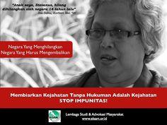 Kembalikan Mereka Yang Hilang   #StopImpunitas