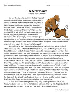 This Reading Comprehension Worksheet - The Stray Puppy is for teaching reading comprehension. Use this reading comprehension story to teach reading comprehension.