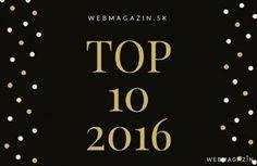 Najčítanejšie články roku 2016: Toto vás zaujalo najviac - Život - Webmagazin.Teraz.sk