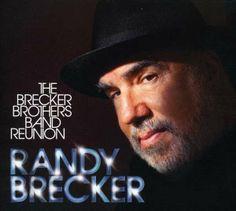 "RANDY BRECKER: "" the brecker brothers band réunion "" ( mooscius records/ naive) jazzman 656 p.60 4*"