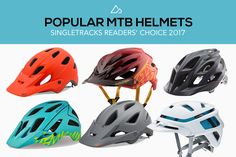 The Crowd Speaks: Most Popular Helmets for Mountain Biking in 2017 www.singletracks....