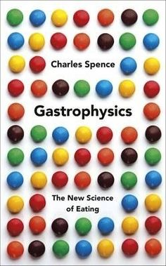 Shop for Gastrophysics: The New Science Of Eating: The Science Of Dining From Restaurant Music To Sonic Crisps. Starting from Choose from the 6 best options & compare live & historic book prices. You Really, Just Do It, Sensory Marketing, Restaurant Music, Heston Blumenthal, Daniel J, Party Hacks, Thing 1, Tomato Juice