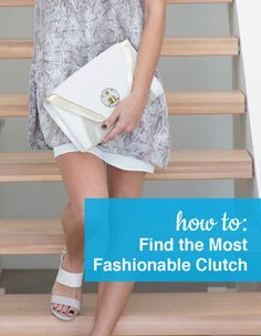 How to find the most Fashionable Clutch. Shop our full collection of Fashion Clutches at ShoeBuy!