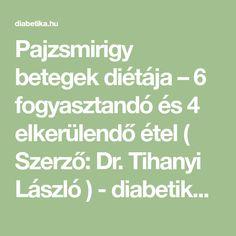 Pajzsmirigy betegek diétája – 6 fogyasztandó és 4 elkerülendő étel ( Szerző: Dr. Tihanyi László ) - diabetika.hu Keto, Math Equations
