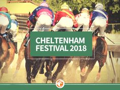Previews, tips and essential guides to everything at the Cheltenham Festival 2018
