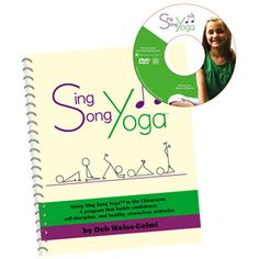 Sing Song Yoga Book with DVD and CD By Deb Weiss-Gelmi. Life Skills and Self-Control Program for Elementary School Age Children.