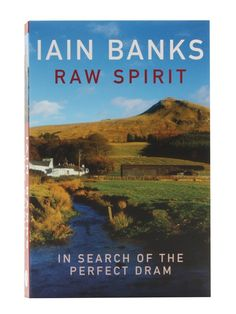 Raw Spirit - Iain Banks