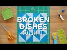 Quilt Snips Mini Tutorial - Broken Dishes - YouTube