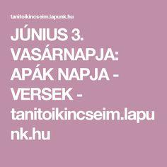 JÚNIUS 3. VASÁRNAPJA: APÁK NAPJA - VERSEK - tanitoikincseim.lapunk.hu