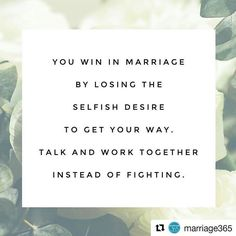 So true! #MarriageMotivationMonday #ElegantNuptials . . #Repost @marriage365 with @repostapp ・・・ Some wisdom from @daveramsey this morning. Marriage can't be about getting your way. It's about working together as a team on money, on parenting, on conflict and on daily responsibilities. Fighting about things over and over again does nothing for your relationship. Break your fight cycle and start working as one. #marriage365 #ichooselove #daveramsey