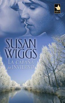 Vomitando mariposas muertas: La cabaña de invierno - Susan Wiggs