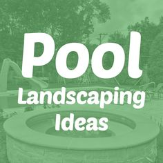 43 Best Pool Landscaping Ideas Images Backyard Patio