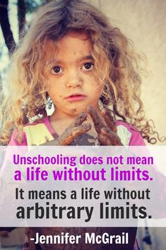 "A great explanation on how unschooling is NOT ""anything goes""."