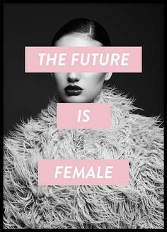 Future is female poster in the group poster / sizes and formats / be . - Future is female poster in the group posters / sizes and formats / at Desenio AB - Graphisches Design, Graphic Design, Gold Poster, Groups Poster, Poster Sizes, Plakat Design, Poster Design, Feminist Art, Feminism