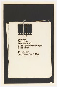 Poster, Semana de cine documental y de cortometraje mexicano (Week of Mexican Documentary Cinema and Short Film), 1976 Milton Brown, Guerrilla, Documentary Film, Film Posters, Paper Clip, Cinematography, Screen Printing, Graphic Design, Prints