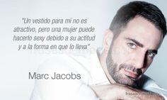 Frase de moda del diseñador Marc Jacobs