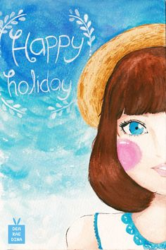 Happy Holiday by Dea Raedina #deadeyart