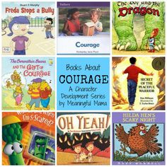 Books on Courage - Character Development Series - Meaningful Mama Character Education, Character Development, Art Education, Preschool Books, Book Activities, Sequencing Activities, Social Emotional Development, Library Books, Library Lessons