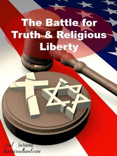 """""""The Battle for Truth & Religious Liberty"""" 4.29 Today the battle for truth and religious liberty is raging. Truth has become relative. God's Word carries no authority for the majority of the people in our nation and much of the Western World. So, what can we do to prepare?"""