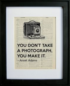Victorian camera with Ansel Adam quote printed on a page from an antique dictionary    Each print is on a page from an antique dictionary maki