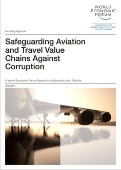 A World Economic Forum report on Safeguarding Aviation and Travel Value Chains against Corruption #wef #wefreport #travel