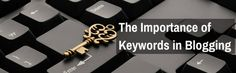 The importance of keywords in blogging
