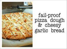 Fail proof pizza dough and cheesy garlic bread RECIPE