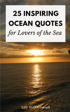 The ocean brings us inspiration and motivation. If you love meaningful quotes, this post is a keeper!! #quotes #oceanquotes #inspiringquotes