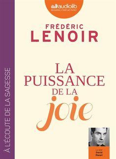 Details pour La puissance de la joie / Frédéric Lenoir