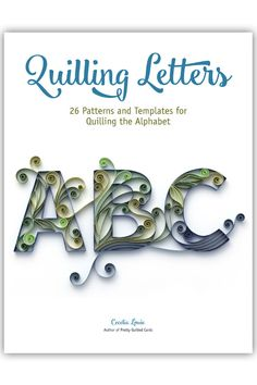 Cecelia Louie of Paper Zen has written E-books and made videos that show you exactly how to make dimensional quilled letters that are so pretty you'll want to frame them and give as gifts. A international giveaway is underway through at the link. Quilling Videos, Paper Quilling For Beginners, Paper Quilling Tutorial, Paper Quilling Patterns, Quilling Techniques, Quilling Instructions, Quilling Letters, Quilling Paper Craft, Paper Letters