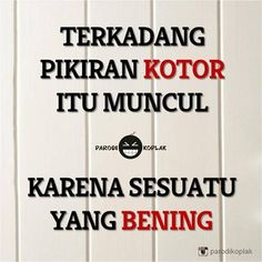 bisa jadi Quotes Lucu, Cinta Quotes, Jokes Quotes, Funny Quotes, Life Quotes, Jokes And Riddles, Funny Times, Funny Text Messages, Me Too Meme