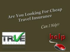 If you are looking for a cheap travel insurance policy in Australia and if you need any help then check out this presentation, this will help you to purchasing a great travel insurance policy. For more help and great travel insurance deals you can also check out this link http://www.trueinsurance.com.au/cheap-travel-insurance/