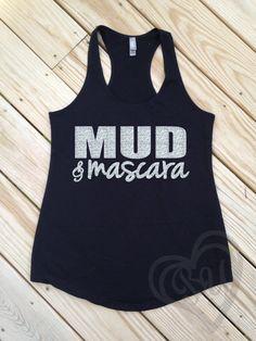 Mud+&+Mascara++fitness+tank+by+BeautifulYouGifts+on+Etsy,+$20.00