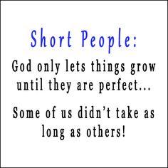 eShirts - Short People T-shirt, $17.95 (http://www.eshirts.com/short-people-t-shirt/)
