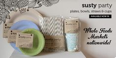 Plates from Susty... so happy to support  a sustainable and U.S.A. business!