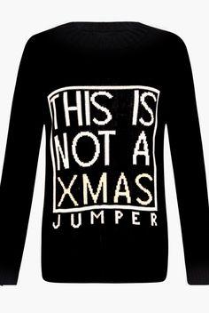 Black Not a Christmas Jumper | NeedThatLook.com