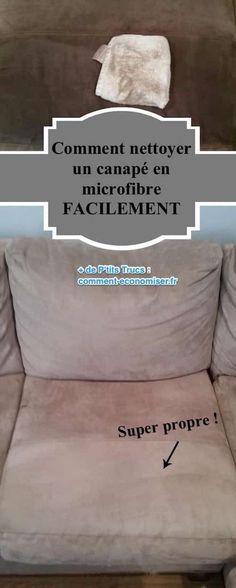 J'adore mon canapé en microfibre ! Mais les taches de liquide laissent de belles auréoles sur le tissu. Heureusement, j'ai trouvé une astuce magique pour les faire disparaître. Regardez :-) Découvrez l'astuce ici : http://www.comment-economiser.fr/comment-nettoyer-canape-en-microfibre-facilement.html?utm_content=buffer809c2&utm_medium=social&utm_source=pinterest.com&utm_campaign=buffer