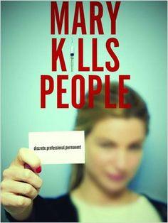 Mary Kills People Saison 1