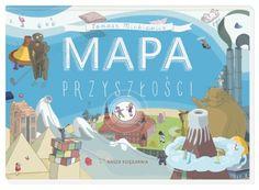 Mapa przyszłości - Wydawnictwo NASZA KSIĘGARNIA