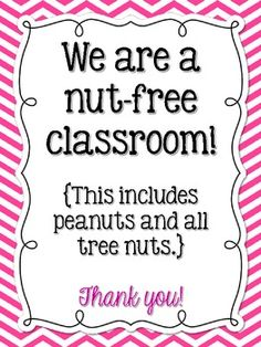 We Are a Nut-free Classroom Signs - FREE